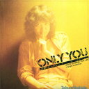 ONLY YOU + Single Collection(2CD) [ 吉田拓郎 ]