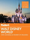 Fodor's Walt Disney World: With Universal & the Be