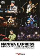 NANIWA EXPRESS ����1,2,3,4,5��!�ޥ������饤��2014 at SHIBUYA PLEASURE PLEASURE