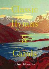 ClassicHymns&Carols[JohnBetjeman]