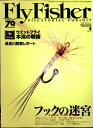 Fly Fisher (フライフィッシャー) 2017年 04月号 [雑誌]