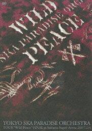 """TOKYO SKA PARADISE ORCHESTRA TOUR """"Wild Peace"""" FINAL at Saitama Super Arena 2007.1.14 [ <strong>東京スカパラダイスオーケストラ</strong> ]"""
