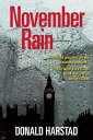 November Rain: A Carl Houseman...