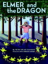 Elmer and the Dragon ELMER & THE DRAGON (My Father's Dragon Trilogy (Paperback))