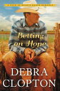 Betting on Hope BETTING ON HOPE (Four of Hearts Ranch Romance)