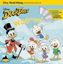 Ducktales: Woo-Oo! [With Audio CD] DUCKTALES WOO OO W/CD (Read-Along Storybook and CD) [ Disney Book Group ]
