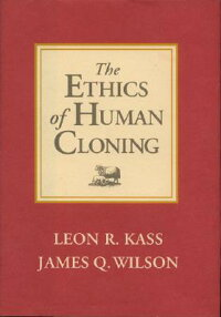 The_Ethics_of_Human_Cloning