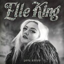 【輸入盤】Love Stuff [ Elle King ]