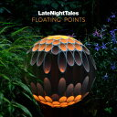 Late Night Tales: Floating Points フローティング ポインツ