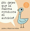樂天商城 - no Dejes Que La Paloma Conduzca El Autobus! = Do Not Let the Pigeon Drive the Bus! SPA-NO DEJES QUE LA PALOMA CON [ Mo Willems ]