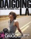 【楽天オリジナル生写真付】Daigoing L.A.