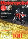 モーターサイクリスト 2015年 05月号 [雑誌]