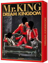 Mr.KING写真集『DREAM KINGDOM』初回限定版 [ Mr.KING ]