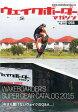 WAKEboarder MAGAZINE(ウェイクボーダー・マガジン) #058 2015年 05月号 [雑誌]