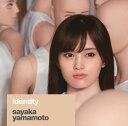 identity [ 山本彩 ]