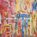 MINMI BEST 雨のち虹 2002-2012
