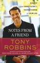 Notes from a Friend: A Quick and Simple Guide to Taking Control of Your Life [ Tony Robbins ]