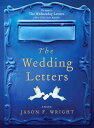 The Wedding Letters WEDDING LETTERS (Wednesday Letters) [ Jason F. Wri...