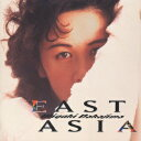 EAST ASIA [ 中島みゆき ]