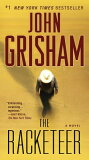 The Racketeer [John Grisham ][The Racketeer [ John Grisham ]]