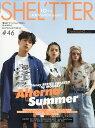 RoomClip商品情報 - SHEL'TTER #46 SUMMER 2018 2018年 05月号 [雑誌]
