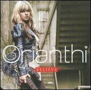 【輸入盤】 ORIANTHI / BELIEVE