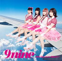 Why don't you RELAX? (初回限定盤 CD+DVD) [ 9nine ]