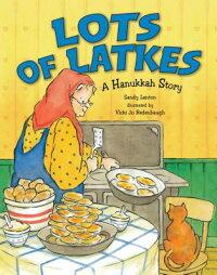 Lots_of_Latkes��_A_Hanukkah_Sto