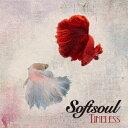 Timeless [ Softsoul ...