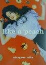 Like a peach