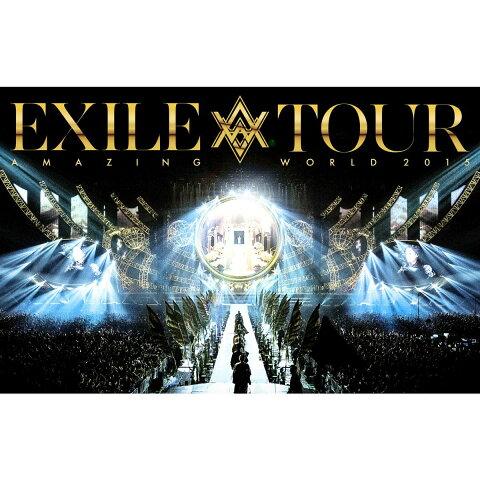 "EXILE LIVE TOUR 2015 ""AMAZING WORLD""【DVD3枚組+スマプラ】 [ EXILE ]"