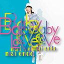 Baby Love(Type-A CD+DVD) [ 遠藤舞 ]