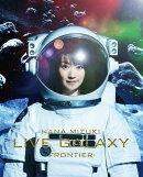 NANA MIZUKI LIVE GALAXY -FRONTIER-��Blu-ray��