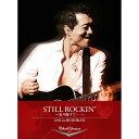 STILL ROCKIN' 〜走り抜けて・・・〜 2011 in BUDOKAN [ 矢沢永吉 ]