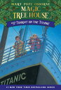 Tonight on the Titanic MTH #17 TONIGHT ON THE TITANIC (Magic Tree House) [ Mary Pope Osborne ]