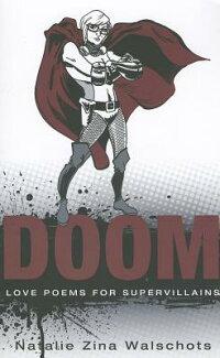 Doom:LovePoemsforSupervillians