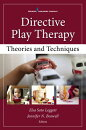 Directive Play Therapy: Theories and Techniques