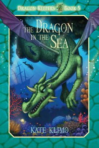 DragonKeepers#5:TheDragonintheSea