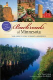 Backroads of Minnesota: Your Guide to Scenic Getaways & Adventures [ Shawn Perich ]
