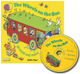 【】The Wheels on the Bus∶ Go Round and Round [With CD][WHEELS ON THE BUS,THE(P W/CD) [ ANNIE KUBLER ]]