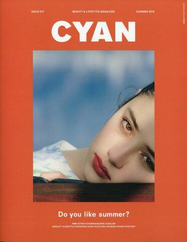 CYAN issue (シアンイシュー) 017 2018年 06月号 [雑誌]
