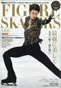 フィギュア・スケーターズ14 2019年 06月号 [雑誌]