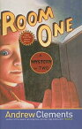 Room One: A Mystery or Two ROOM 1 [ Andrew Clements ]
