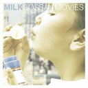 MILK BOSSA in MOVIES [ (オムニバス) ]