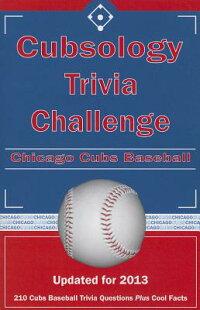 CubsologyTriviaChallenge:ChicagoCubsBaseball[AnnE.Wilson]