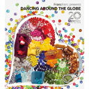 Francfranc presents DANCING AROUND THE GLOBE [ (V.A.) ]