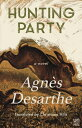 Hunting Party HUNTING PARTY [ Agnes Desarthe ]
