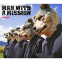 WELCOME TO THE NEWWORLD 〜standard edition〜 MAN WITH A MISSION