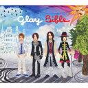 Bible(CD+DVD) [ GLAY ]