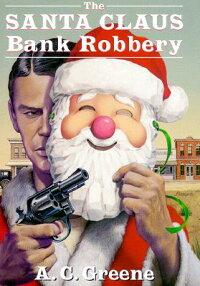 The_Santa_Claus_Bank_Robbery